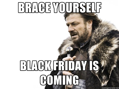 black friday afiliere brace yourselves