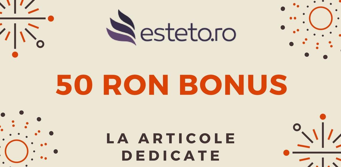 5o RON bonus Esteto.ro